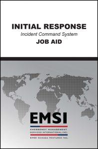 EMSI Initial Response Job Aid