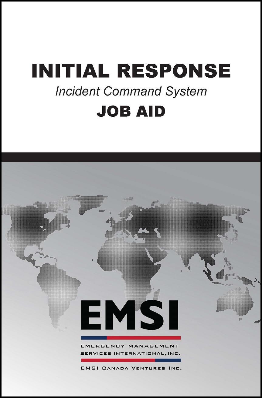ICS-210 Initial Response Incident Commander - EMSI